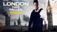 قصة فيلم London Has Fallen